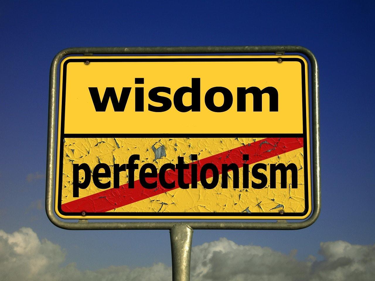 完璧主義を捨てる賢明さを